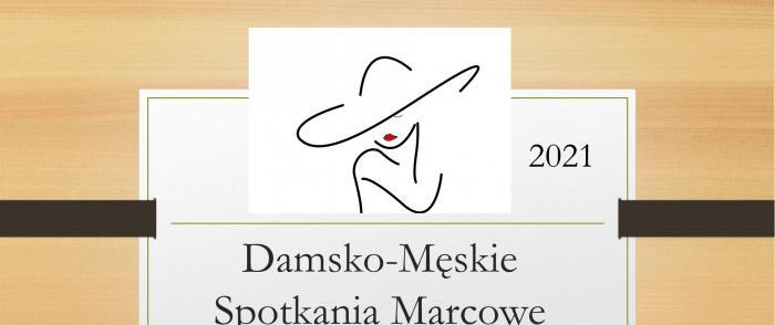 Damsko-Męskie Spotkania Marcowe