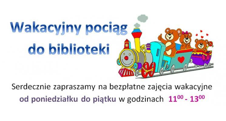 Wakacyjny pociąg do biblioteki