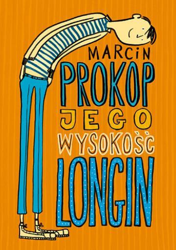 Jego wysokość Longin - autor: Marcin Prokop